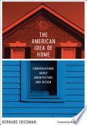 The American Idea of Home