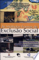 As múltiplas formas de exclusão social