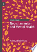 Neo-shamanism and Mental Health