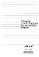 A Canadian Stol Air Transport System A Major Program Book PDF
