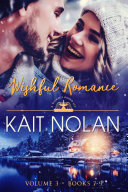 Wishful Romance  Volume 3  Books 7 9   A Small Town Southern Romance Collection