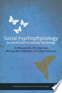 Social Psychophysiology for Social and Personality Psychology Book