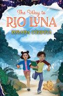 Pdf The Way to Rio Luna Telecharger