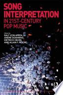 Song Interpretation In 21st Century Pop Music