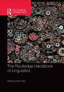 The Routledge Handbook of Linguistics
