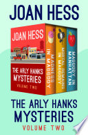 The Arly Hanks Mysteries Volume Two