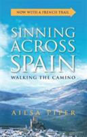 Sinning Across Spain Updated Edition
