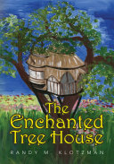 The Enchanted Tree House