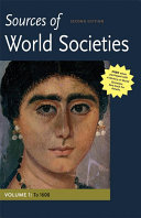 Sources of World Societies  Volume I  To 1600