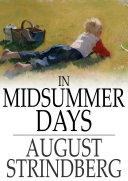In Midsummer Days