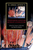 The Cambridge Companion To Twentieth Century Russian Literature