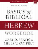 Basics of Biblical Hebrew Workbook