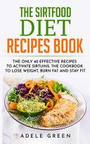 The Sirtfood Diet Recipes Book Pdf/ePub eBook