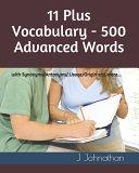 11 Plus Vocabulary   500 Advanced Words