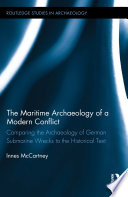 The Maritime Archaeology of a Modern Conflict