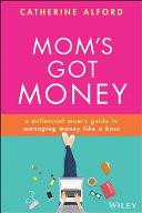 Mom s Got Money