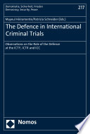 The Defence in International Criminal Trials