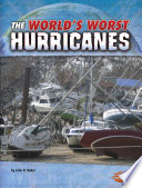 The World S Worst Hurricanes