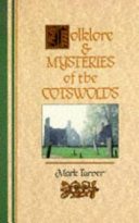 Folklore and Mysteries of the Cotswolds