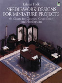 Needlework Designs for Miniature Projects