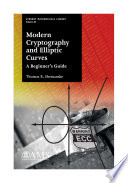 Modern Cryptography And Elliptic Curves A Beginner S Guide