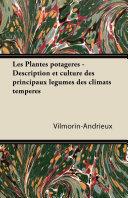 Pdf Les Plantes potagères - Description et culture des principaux légumes des climats tempérés Telecharger