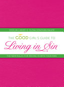 The Good Girl's Guide to Living in Sin
