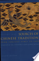 Sources of Chinese Tradition, Volume 1: From Earliest Times to 1600 by William Theodore De Bary PDF