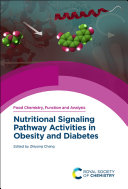 Nutritional Signaling Pathway Activities in Obesity and Diabetes