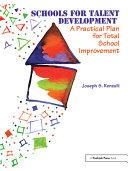 Schools for Talent Development
