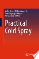 Practical Cold Spray Book