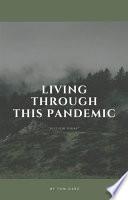 Living Through This Pandemic