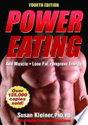 """Power Eating-4th Edition"" by Susan Kleiner, Maggie Greenwood-Robinson"