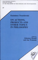 On Actions  Products and Other Topics in Philosophy Book PDF