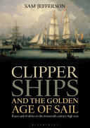 Clipper Ships and the Golden Age of Sail [Pdf/ePub] eBook