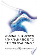 Stochastic Processes and Applications to Mathematical Finance Book