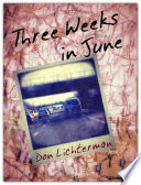Free Three Weeks In June Read Online