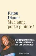 Marianne porte plainte !