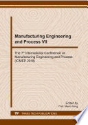 Manufacturing Engineering and Process VII