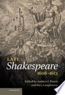 Late Shakespeare 1608 1613