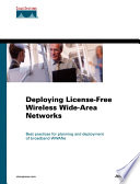 Deploying License Free Wireless Wide Area Networks