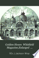 Golden hours  ed  by W M  Whittemore Book