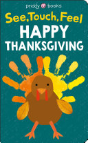 See Touch Feel  Thanksgiving Book PDF
