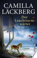 Der Leuchtturmwärter  : Kriminalroman