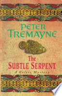 The Subtle Serpent (Sister Fidelma Mysteries Book 4)