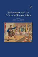 Shakespeare and the Culture of Romanticism