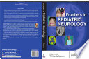 Frontiers in Pediatric Neurology
