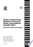 Changes In Land Access And Governance In West Africa Book PDF