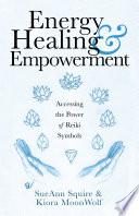 Energy Healing   Empowerment