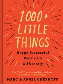1000+ Little Things Happy Successful People Do Differently Pdf/ePub eBook